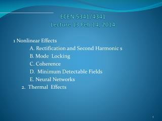 ECEN 5341/4341 Lecture 13  Feb  14, 2014