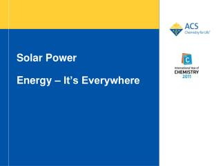 Solar  Power Energy – It's Everywhere