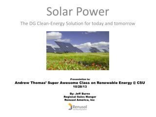 Solar Power The DG Clean-Energy Solution for today and tomorrow