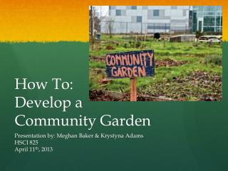 How To:  Develop a  Community Garden
