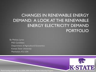 Changes in Renewable Energy Demand:  A look at the Renewable Energy Electricity Demand Portfolio
