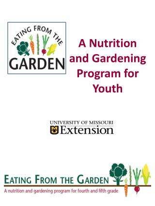 A Nutrition and Gardening Program for Youth