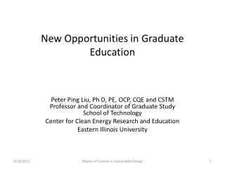 New Opportunities in Graduate Education