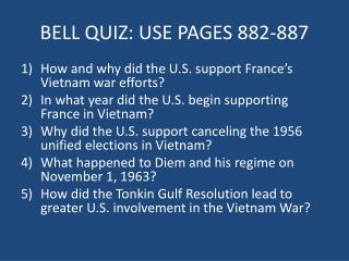 BELL QUIZ: USE PAGES  882 -887