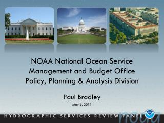 NOAA National Ocean Service Management and Budget Office Policy, Planning & Analysis Division