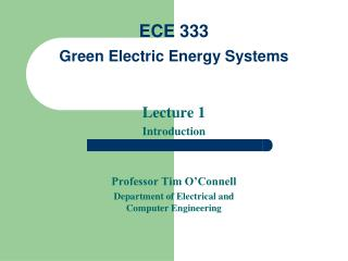 ECE 333  Green Electric Energy Systems