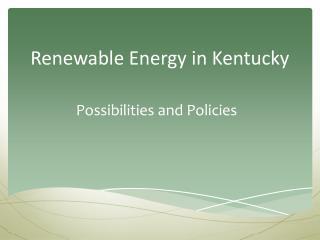 Renewable Energy in Kentucky