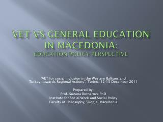 VET  vs  general education in  macedonia : Education policy perspective