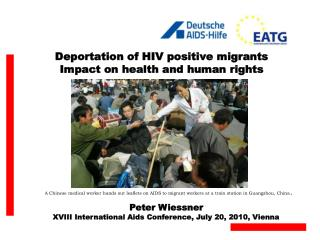 Deportation of HIV positive migrants  Impact on health and human rights