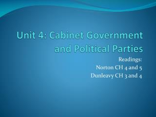 Unit 4:  Cabinet  Government and Political Parties