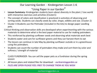 Our Learning Garden  - Kindergarten  Lesson 1-6 �Using Paper in our Garden �