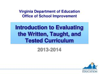 Introduction to Evaluating the Written, Taught, and Tested Curriculum