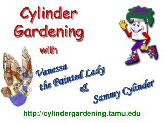 Cylinder Gardening with