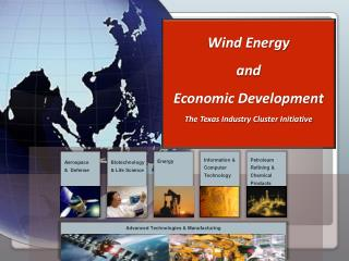 Wind Energy  and Economic Development The Texas Industry Cluster Initiative