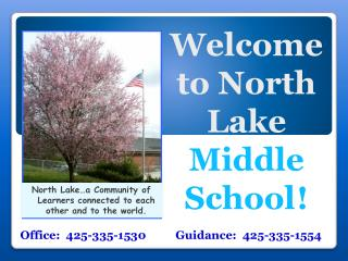 Welcome to North Lake  Middle School !