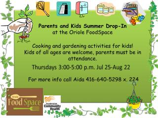 Parents and Kids Summer Drop In