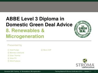 ABBE Level 3 Diploma in Domestic Green Deal Advice 8. Renewables &  Microgeneration