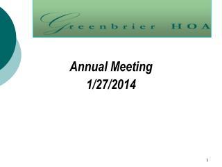 Annual Meeting 1/27/2014