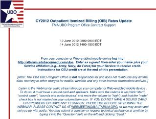 CY2012 Outpatient Itemized Billing (OIB) Rates Update TMA  UBO Program Office Contract Support