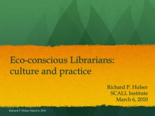 Eco-conscious Librarians: culture and practice