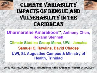 CLIMATE VARIABILITY IMPACTS ON DENGUE AND VULNERABILITY IN THE ...