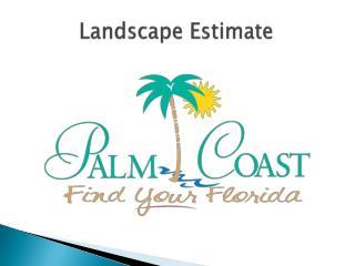 Landscape Estimate