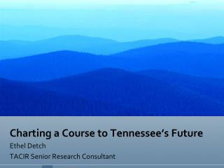 Charting a Course to Tennessee's Future
