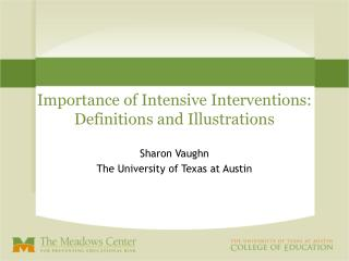 Importance of Intensive Interventions: Definitions and Illustrations