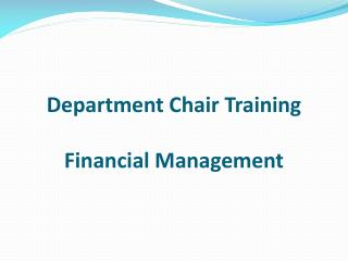 Department Chair Training Financial Management