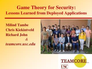 Game Theory for Security: Lessons Learned from Deployed Applications