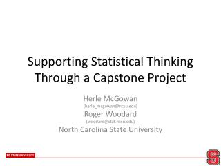 Supporting Statistical Thinking Through a Capstone Project