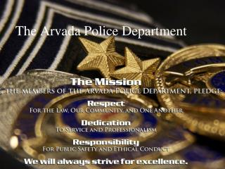 The Arvada Police Department