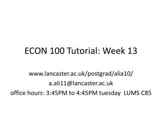 ECON 100 Tutorial: Week 13