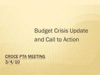 Croce PTA Meeting 3/4/10