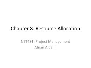 Chapter 8: Resource  Allocation
