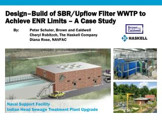 Design–Build  of SBR/ Upflow  Filter WWTP to Achieve ENR Limits – A Case Study