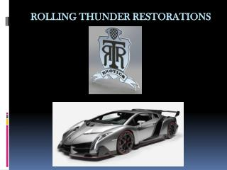 Rolling Thunder Restorations