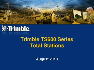 Trimble TS600 Series  Total Stations