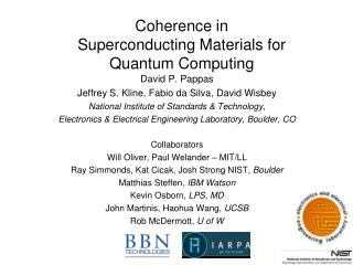 Coherence in  Superconducting Materials for Quantum Computing