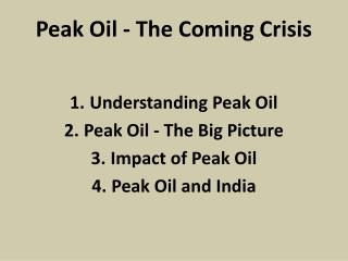 Peak Oil - The Coming Crisis