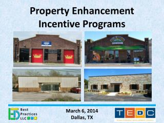 Property Enhancement  Incentive Programs