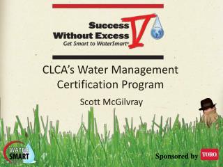 CLCA's Water Management  Certification Program