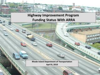 Highway Improvement Program  Funding Status With ARRA