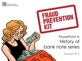 PowerPoint 4: History of  bank note series