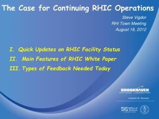 The Case for Continuing RHIC Operations