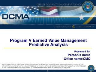 Program V Earned Value Management Predictive Analysis