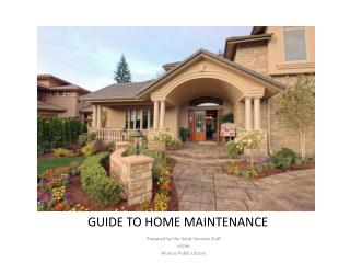 GUIDE TO HOME MAINTENANCE