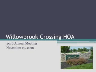 Willowbrook  Crossing HOA