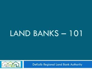 Land Banks – 101