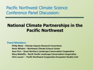 National Climate Partnerships in the Pacific Northwest